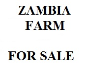 Farms For sale Zambia